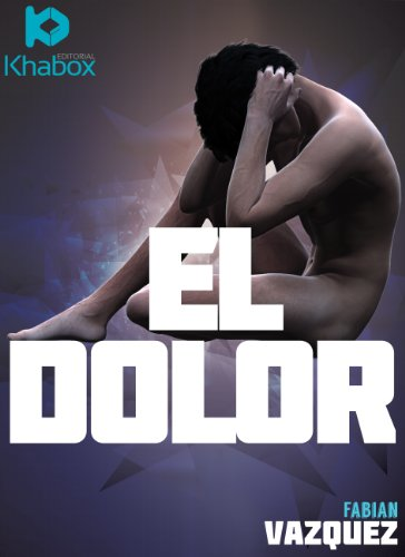 El dolor (version extendida)