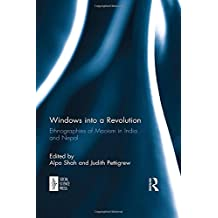 Windows into a Revolution: Ethnographies of Maoism in India and Nepal