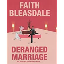 Deranged Marriage by Faith Bleasdale (2003-05-12)