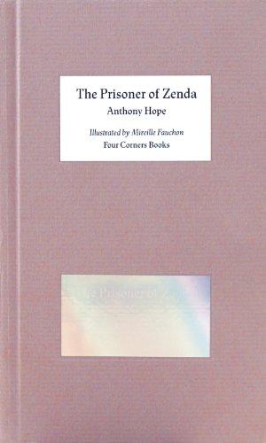 The Prisoner of Zenda - Illustrated by Mireille Fauchon. Four Corners Familiars 7 (Four Corner Familiars)