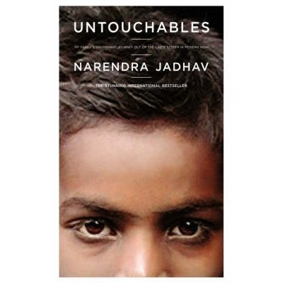 [( Untouchables: My Family's Triumphant Journey Out of the Caste System in Modern India By Jadhav, Narendra ( Author ) Hardcover Oct - 2005)] Hardcover