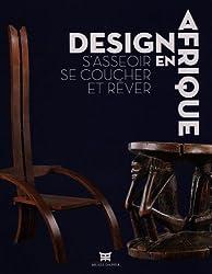 Design en Afrique : S'asseoir, se coucher et rêver