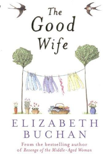 The good wife ebook elizabeth buchan amazon kindle store the good wife by buchan elizabeth fandeluxe PDF