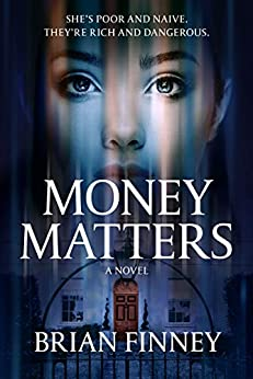 Book cover image for Money Matters A Novel