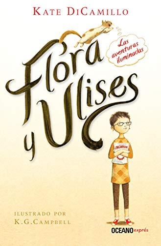 Flora y Ulises (Novela) eBook: DiCamillo, Kate, Campbell, Keith G ...
