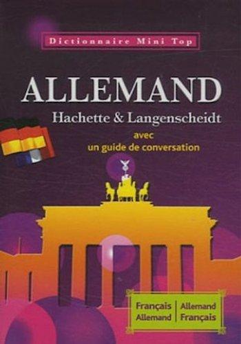 Dictionnaire Mini Top français-allemand et allemand-français : Hachette et Langenscheidt