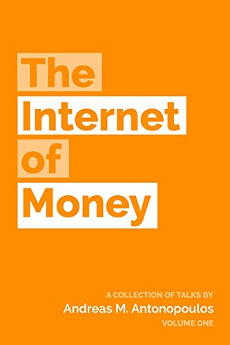 The Internet of Money: A collection of talks by Andreas M. Antonopoulos par Andreas M. Antonopoulos