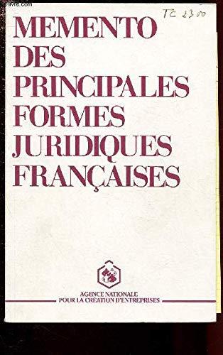 Mémento des principales formes juridiques françaises par Anne Garola-Giuglaris, Dominique Mentha