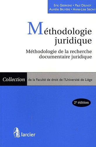 Méthodologie juridique : Méthologie de la recherche documentaire juridique