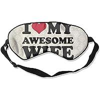 I Love My Awesome Wife 99% Eyeshade Blinders Sleeping Eye Patch Eye Mask Blindfold For Travel Insomnia Meditation preisvergleich bei billige-tabletten.eu