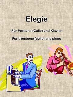 ELEGIE - arrangiert für Posaune - (Violoncello) - Klavier [Noten / Sheetmusic] Komponist: KLASSEN H - Klavier-klassen