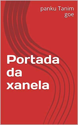 Portada da xanela (Galician Edition) por panku Tanim goe
