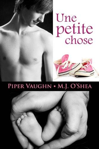 Une petite chose par Piper Vaughn, M.J. O'Shea