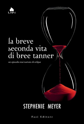 la-breve-seconda-vita-di-bree-tanner-un-episodio-mai-narrato-di-eclipse-twilight-edizione-italiana