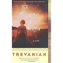 The Summer of Katya: A Novel