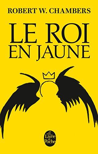 Le Roi en jaune par Robert W. Chambers