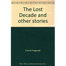 The Lost Decade and other stories