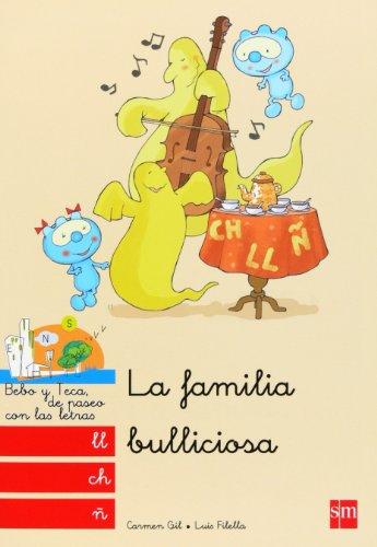 La Familia Bulliciosa: Ll, Ch, Ñ: