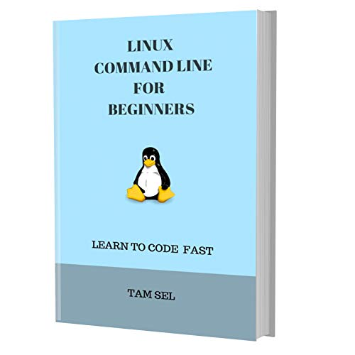 LINUX COMMAND LINE: FOR BEGINNER...