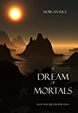A Dream of Mortals (Book #15 in the Sorcerer's Ring) (English Edition)