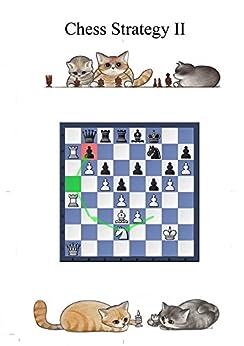 Chess strategy Corso di Strategia scacchistica - parte seconda: Per giocatori di club di [Gori, Andrea]