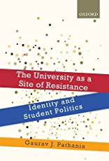 The University as a Site of Resistance: Identity and Student Politics