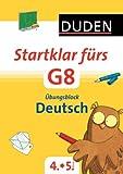Startklar fürs G8 - Übungsblock Deutsch: Üben für den Übergang