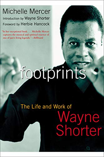 Footprints: The Life and Work of Wayne Shorter (English Edition)