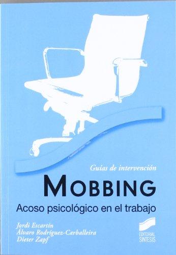 Mobbing. Acoso psicológico en el trabajo (Psicología)