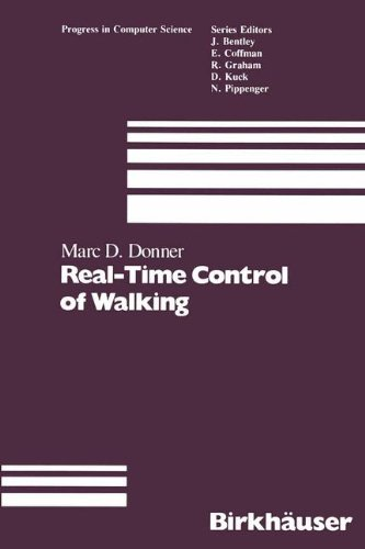 Real-Time Control of Walking (Progress in Computer Science and Applied Logic)