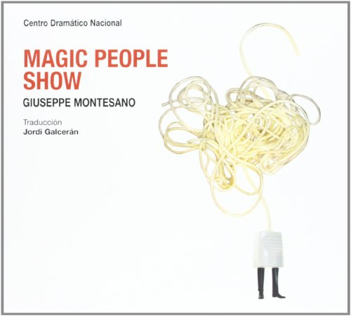 Magic people show por Giuseppe Montesano
