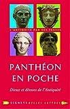 Panthéon en poche: Dieux et déesses de l'antiquité