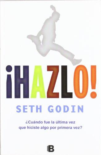Descargar Libro ¡Hazlo! (NB NO FICCION) de Seth Godin