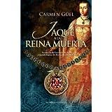 Jaque a la Reina muerta (Novela Historica(la Esfera))