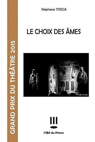 Le Choix des Âmes por Titeca Stephane
