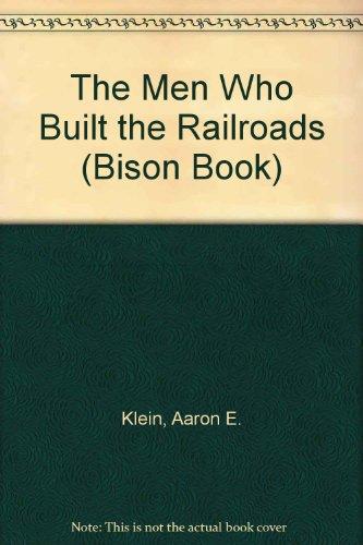 The Men Who Built the Railroads