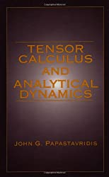 Tensor Calculus and Analytical Dynamics (Library of Engineering Mathematics)