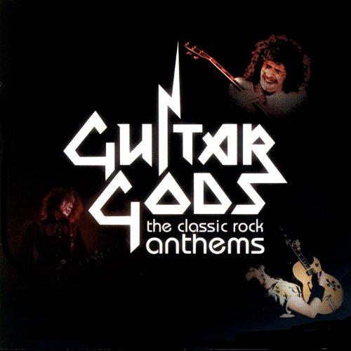 Guitar Gods: The Classic Rock ...