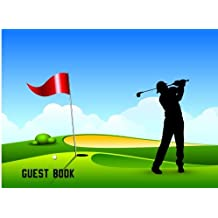 Guest Book: Blank Lined Guest Book for Golf Parties, Golf Outings, Birthday Parties
