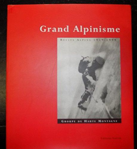 Grand alpinisme, tome 1