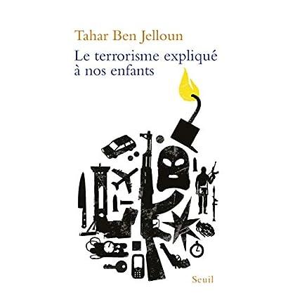 Le terrorisme expliqué à nos enfants (EXPLIQUE A...)