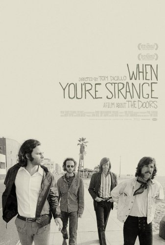 The Doors: When You\'re Strange