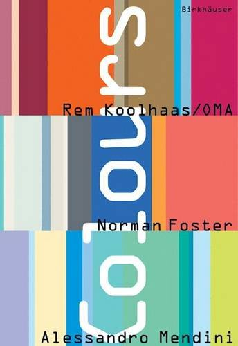colours-rem-koolhaas-oma-norman-foster-alessandro-mendini