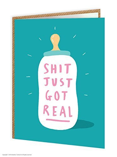 Brainbox Candy Funny Humorous Sh*t Just Got Real New Baby Boy Girl Greetings Card