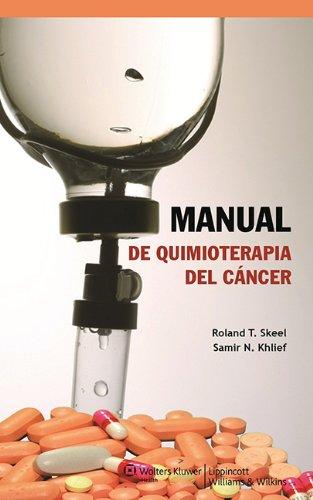 Manual de quimioterapia del cáncer por Skeel