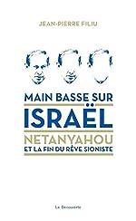 Main basse sur Israël de Jean-Pierre FILIU