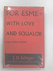 For Esme - With Love & Squalor, and Other Stories