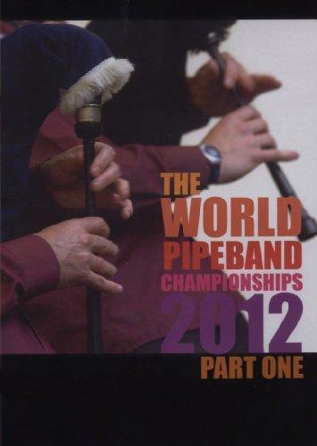 World Pipe Band Championships 2012 Part 1 [PAL] [NTSC][DVD] [2012]