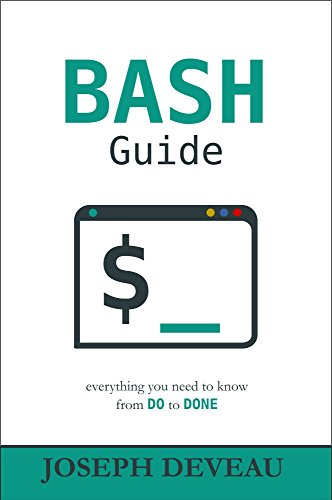 BASH Guide (English Edition) por Joseph DeVeau