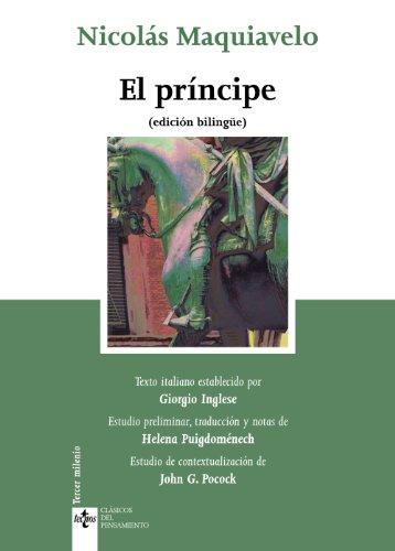 El príncipe: (edición bilingüe) (Clásicos - Clásicos Del Pensamiento)